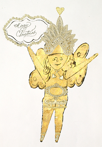 An image of a winged fairy holding a sign that reads Merry Christmas. The fairy is outlined in black ink using Warhol's blotted line technique and is filled in with gold-leafing. The fairy also has a gold embossed applique on its headdress and belt.