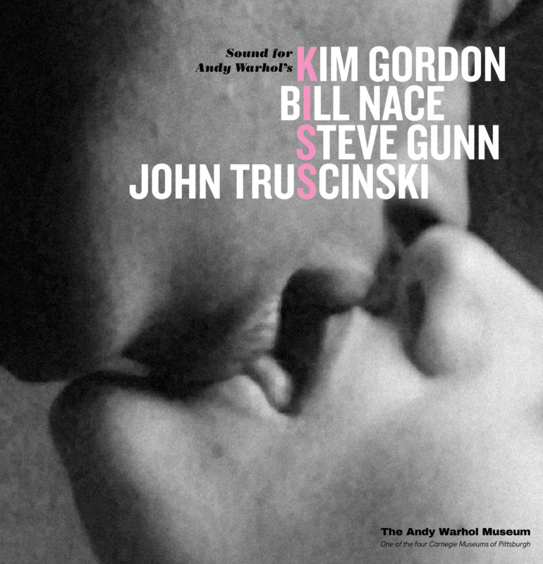 A cover for an LP vinyl record album that has a black and white film still of two people kissing. At the top, it says, Sound for Andy Warhol's Kiss and Kim Gordon, Bill Nace, Steve Gunn, John Truscinski