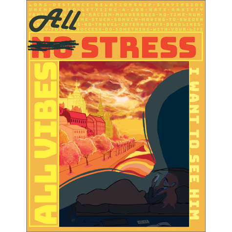 A red, yellow and orange poster with the words all vibes, all stress